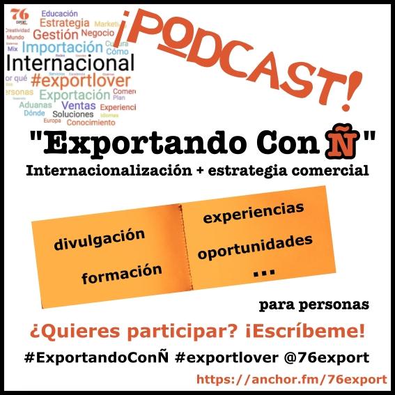 "(Español) Podcast ""Exportando con Ñ"""